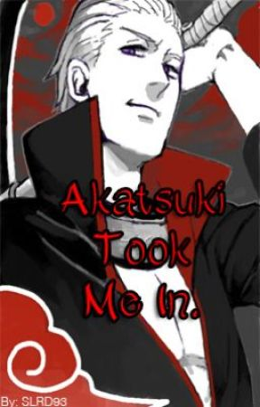 Akatsuki Took Me In - A Hidan Love Fanfic. by SLRD93-LaudRain