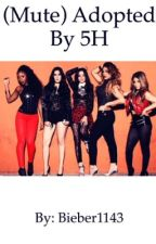 (Mute baby) Adopted by Fifth Harmony by bieber1143