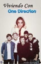 """""""Viviendo con One Direction""""   1D and 5SOS   by alormacias"""