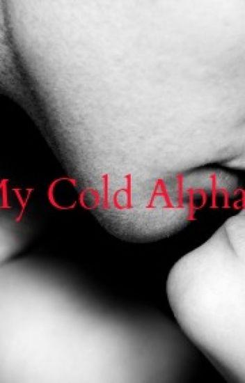 My Cold Alpha (Wattys2015)