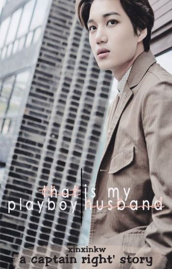 THAT PLAYBOY IS MY HUSBAND ✏ KAISOO