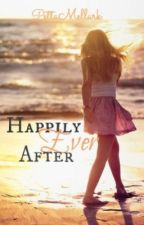 Happily Ever After by PettaMellark