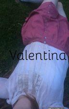 Valentina by ilovechocolate2001