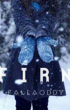 FIRN by fallaoddy