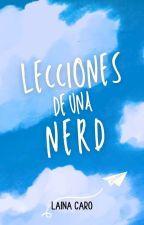Lecciones de una Nerd by LetMeBeYourMistake