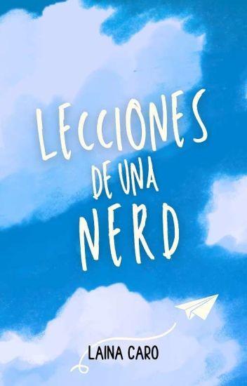 Lecciones de una Nerd [EDITANDO]
