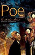El Corazón Delator | Edgar Allan Poe by YalimarVillavicencio