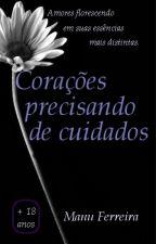 Corações precisando de cuidados by ManuFerreira5