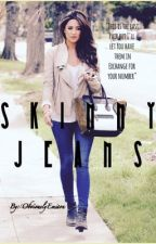 Skinny Jeans by fuckmeupjauregui