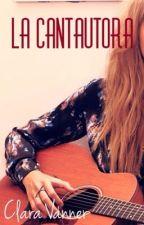 La Cantautora© by ClaraVanner