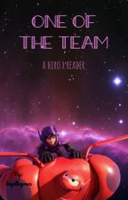 One Of The Team (A Hiro Hamada x Reader FanFiction) by elliethepeach