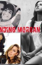 Finding Morgan AKA thePlayer girl by trishandboo