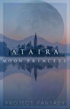 Ataira: The Forgotten Kingdom by Project_Fantasy