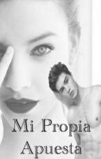 Mi Propia Apuesta by MonseRamirez9