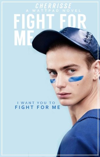 Fight For Me (Wilde #1)