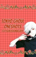 Tokyo Ghoul One Shots by Fuchsias567