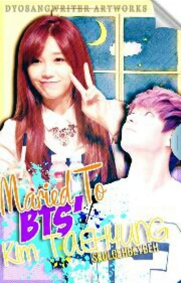 Married To Bts Kim Taehyung