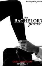 The Bachelor's Game (Great Bachelor Series #1) by Maria_CarCat