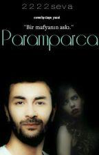 Paramparça by 2222seva