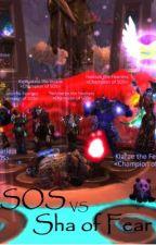 SOS vs Sha of Fear by Skyhuntress