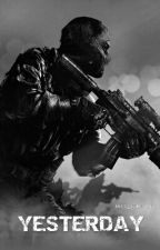 Yesterday (Based on Call of Duty Ghosts) by MissTemplar