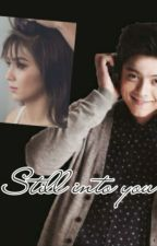 Still into you by patrisyarowel