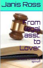 From legal asst. 2 Lover by JanisRoss