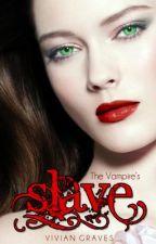 The Vampire's Slave || Watty Awards 2013 by MadViv