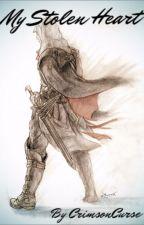 My Stolen Heart (Ezio x Reader) by CrimsonCurse88