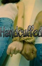 Handcuffed by CrazyBeautiful115