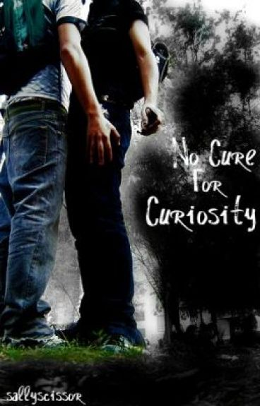 No Cure For Curiosity (boyxboy) by sallyscissor
