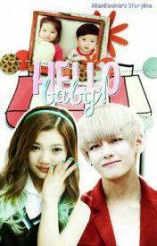 Hello Baby (BTS FanFic) by AlienKookie95