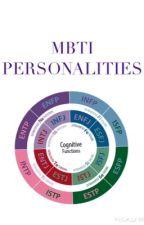 MBTI PERSONALITY by susiesuuu13