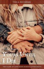 Yours Until I Die by Viola130831