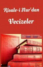 Risale-i Nur'dan Vecizeler by AbdullahKocuk