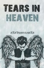 Tears in Heaven || larry stylinson ✓ by xXxTristanxXx