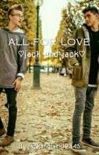 All for love [ON EDIT] by johnsonsdesire