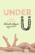 Under U (SPG) by spgrated18