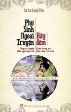 Phù sinh ngoại truyện: Bảy đêm - Sa La Song Thụ by akichan209