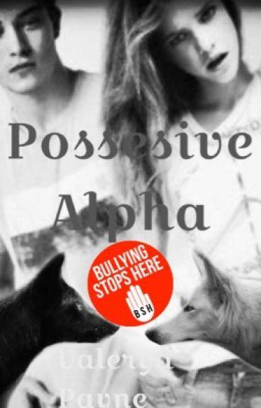 Possessive   Alpha (1ra temporada Terminada)