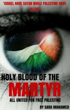 Holy Blood of the Martyr by Sarafina347