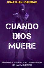 CUANDO DIOS MUERE by jonamarsan