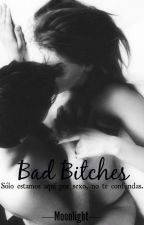 Bad Bitches by Whatever_1993