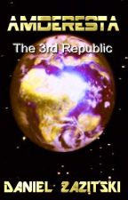 Amderesta The 3rd Republic First Edition by Dan1986