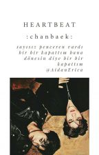 Heartbeat::ChanBaek√ by infinitesgirl