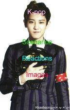 K-pop scenarios/reactions&images by Oppasensei