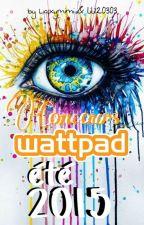 Concours wattpad été 2015 by Laxymimi