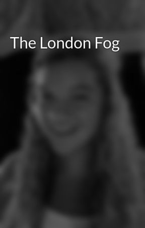 The London Fog by takingthetardis