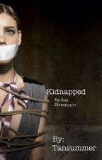 Kidnapped By One Direction?! by tansummer