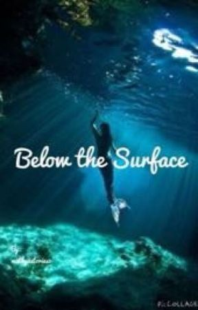 Below the Surface by mrwstories3